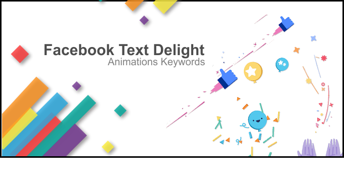 Facebook's Text Delight Animations Keywords